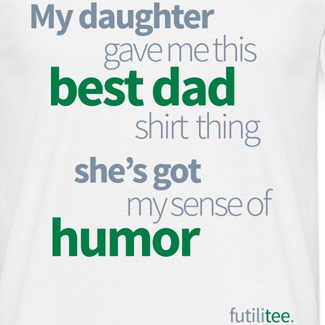Best dad shirt, daughter