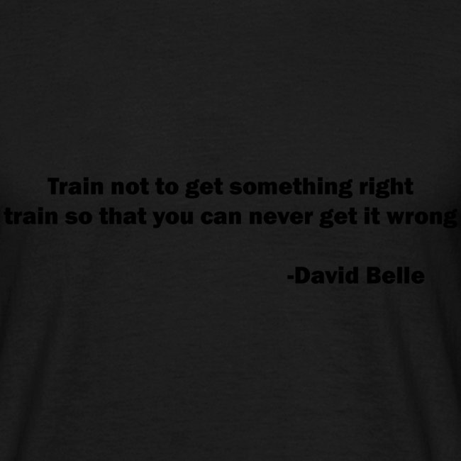Train not to get something right train to...