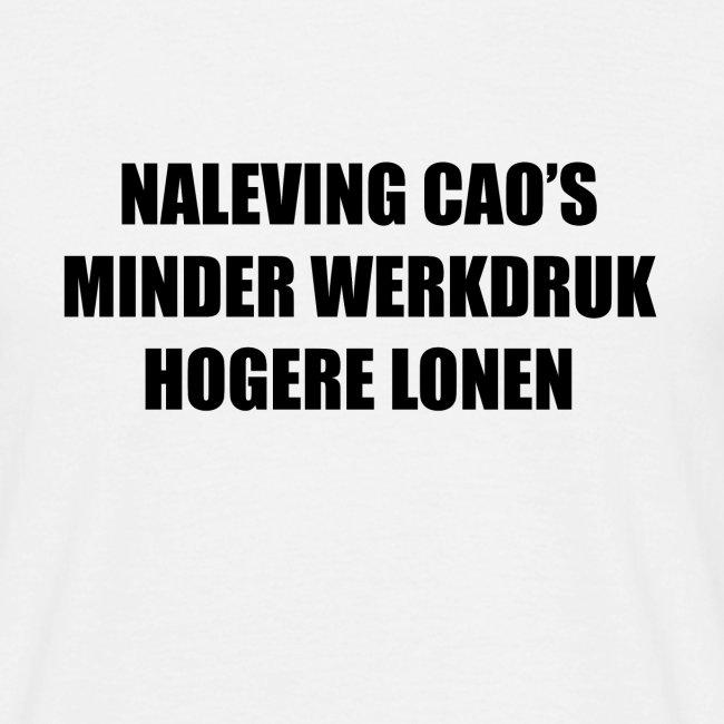 Naleving Cao, minder werkdruk, hogere lonen