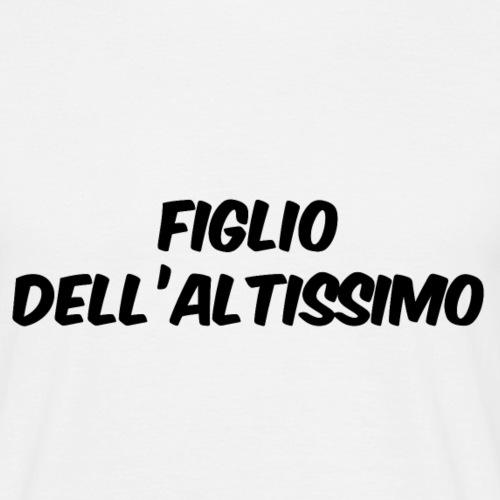 FIGLIO DELL'ALTISSIMO - Maglietta da uomo