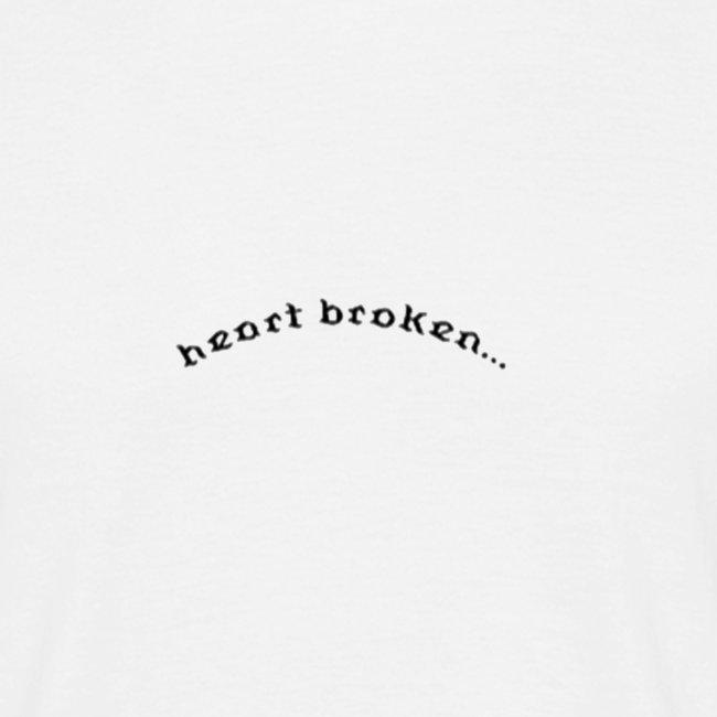 """heart broken"""
