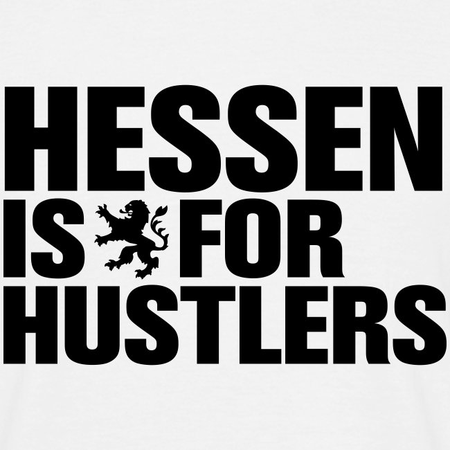 Hessen is for Hustlers