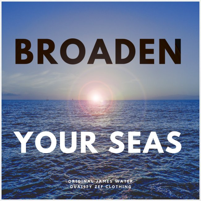 James Water I BRODEN YOUR SEAS Series