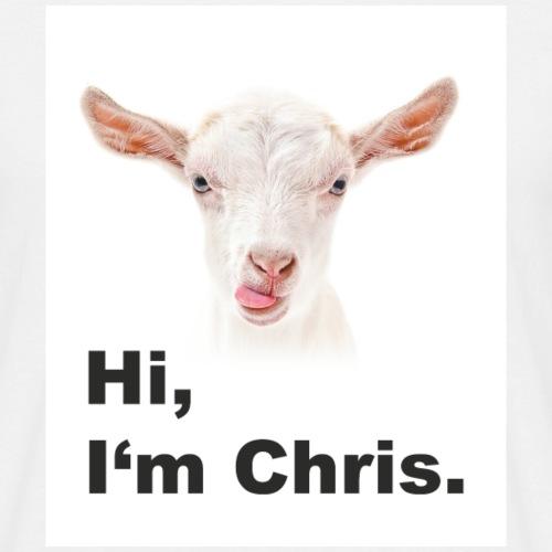 Goat. Hi, I'm Chris. - Männer T-Shirt