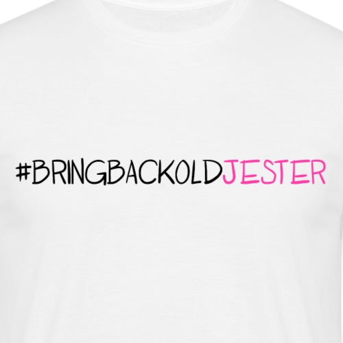 #BringBackOldJester - Men's T-Shirt