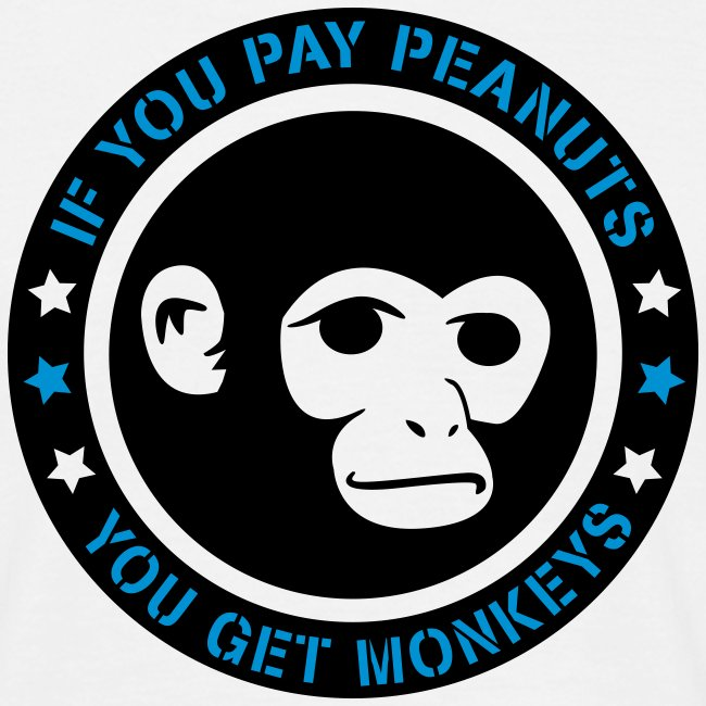 PAY PEANUTS