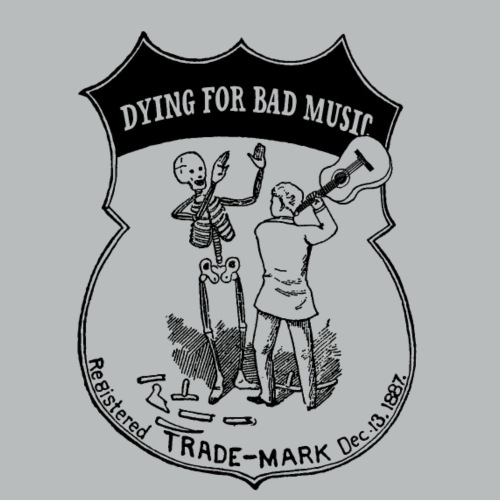 Dying For Bad Music - Men's T-Shirt