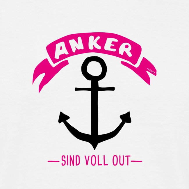 Anker - sind voll out