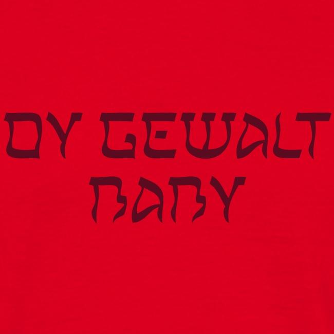 Oy Gewalt Baby