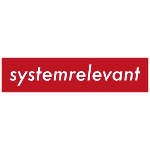 systemrelevant - Männer T-Shirt