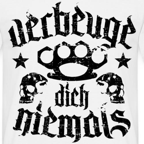 Verbeuge dich niemals schwarz! - Männer T-Shirt