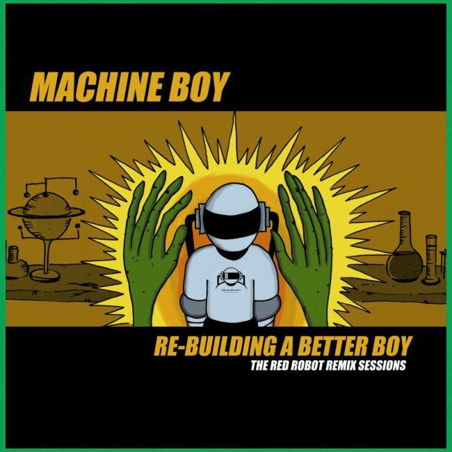 Machine Boy Rebuild