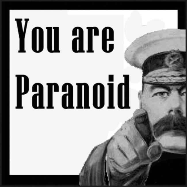 You Are Paranoid