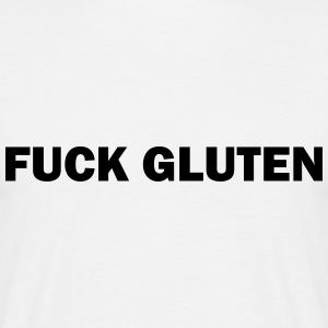 FUCK Gluten - Men's T-Shirt