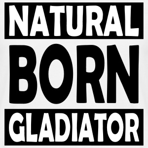 Natural_Born_Gladiator - T-shirt herr