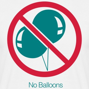 No Balloons - Men's T-Shirt