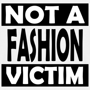 Not_A_Fashion_Victim - Mannen T-shirt