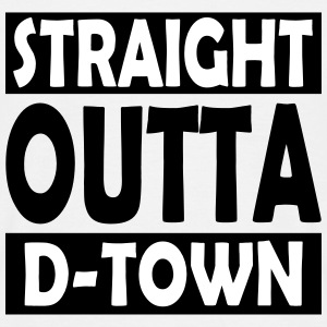 Straight Outta D-Town - Camiseta hombre