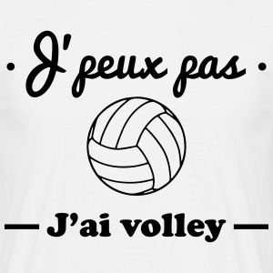 J'peux pas j'ai volley, volleyball - T-shirt Homme