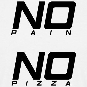 No pain no pizza - Men's T-Shirt