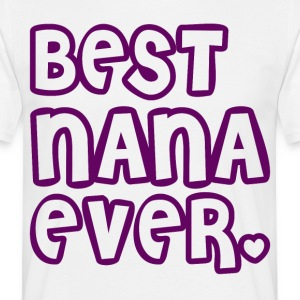 Beste Nana Ever - Mannen T-shirt