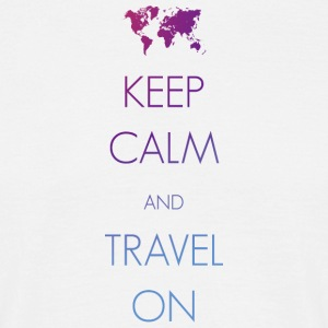 Keep calm and travel on - Men's T-Shirt