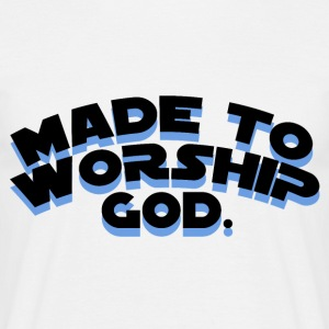 Made To Worship - Maglietta da uomo