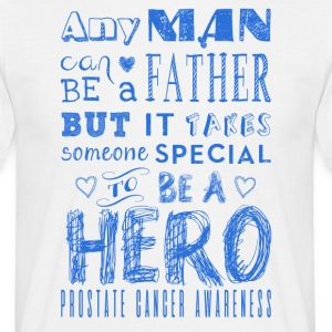 Prostate Cancer Awareness! Vader is een held! - Mannen T-shirt