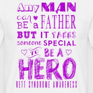 Rett Syndroom Awareness Vader is een Held - Mannen T-shirt