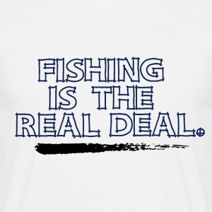 Fishing is the real Deal - Fishing Addict - Männer T-Shirt