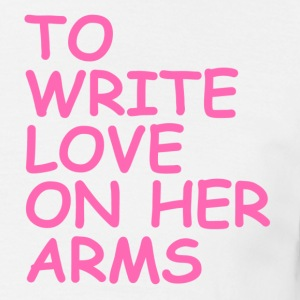 to write love on her arms hot pink - Männer T-Shirt