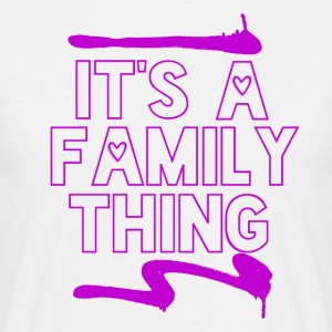 Het is een Family Thing - Mannen T-shirt
