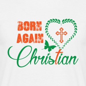 Born again - Christian - Men's T-Shirt