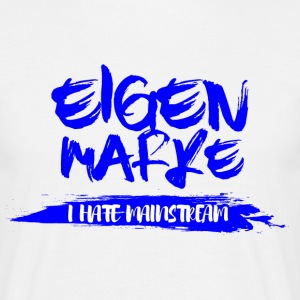 Eigenmarke - I Hate Mainstream - sei individuell - Männer T-Shirt