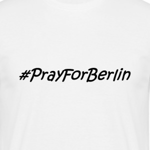 prayforberlin - T-shirt Homme