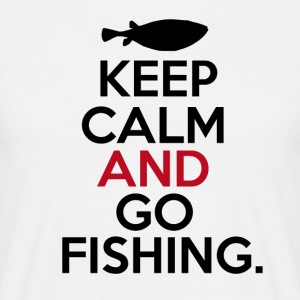 Keep Calm Go Fishing - Men's T-Shirt