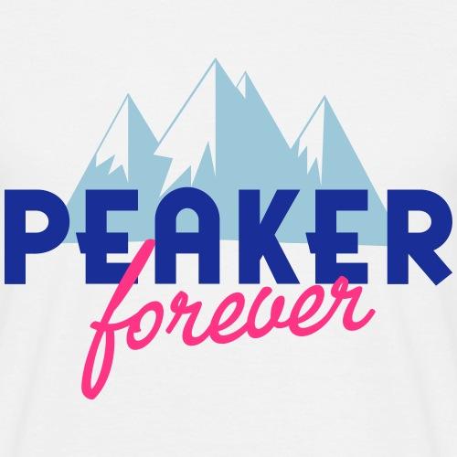 peaker forever - Men's T-Shirt