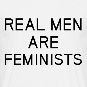 real_men_are_feminists - Mannen T-shirt