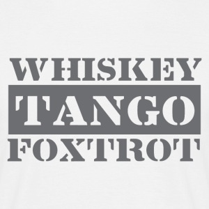 Dance tango, drink whiskey, dance Foxtrot - Men's T-Shirt