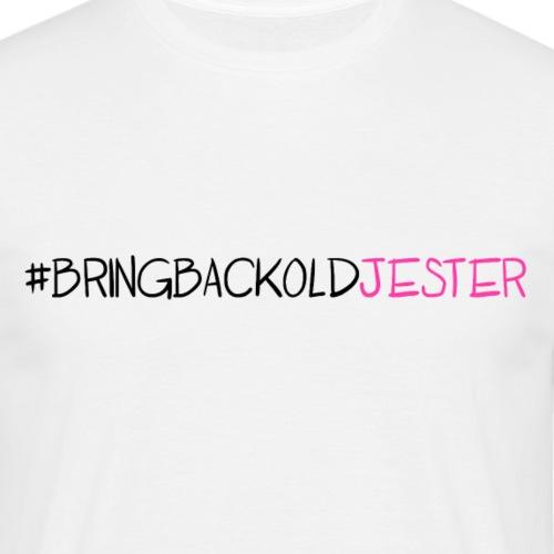 #BringBackOldJester - Men's T-Shirt