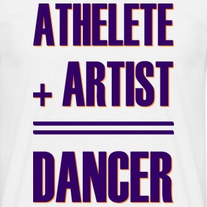 Athlete + artist = danser - T-skjorte for menn