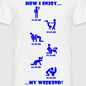 How I enjoy my weekend weekend BLUE - Men's T-Shirt