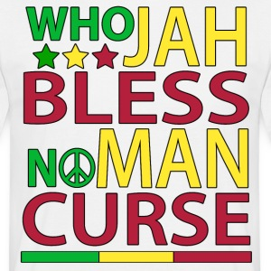 Who Jah Bless No Man Curse - Men's T-Shirt