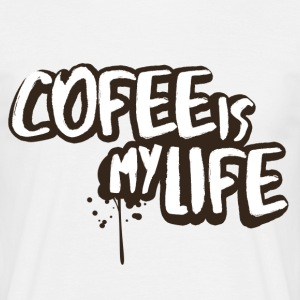 Coffee is my life cool sayings - Men's T-Shirt