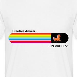 Creative answer is loading Unicorn - Männer T-Shirt