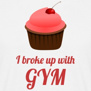 Broke up with GYM - Männer T-Shirt