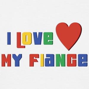 Engagé I Love My Fiance - T-shirt Homme
