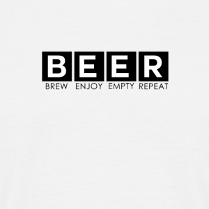 Bier - Beer: Brew Enjoy, Empty, Repeat - Männer T-Shirt