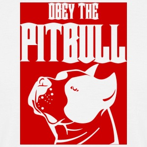 Hund / Pitpull: Obey The Pitbull - Männer T-Shirt