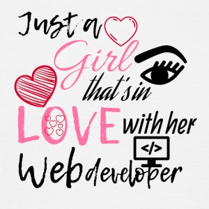 Just a girl who is in love with her web developer - Men's T-Shirt